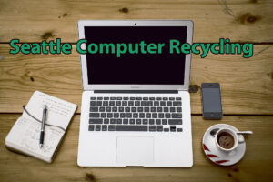 Seattle Computer Recycling - Macbook Air Recycling